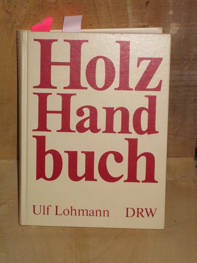 Holzhandbuch von Ulf Lohmann